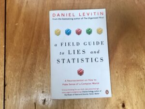 Book: A Field Guide to Lies and Statistics
